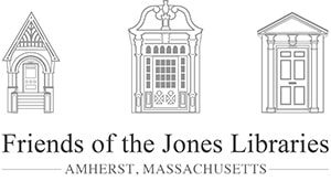 Friends of the Jones Libraries Amherst, Massahusetts